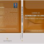 Lectures on Introduction to Language_ With Special Reference to Arabic and English Languages