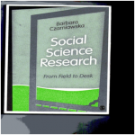 Social Science Research From Field to Desk